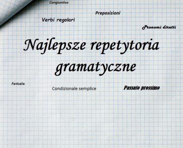 Najlepsze repetytoria gramatyczne do włoskiego