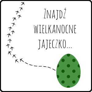 Tradycje i konkurs – znajdź wielkanocne jajeczko!